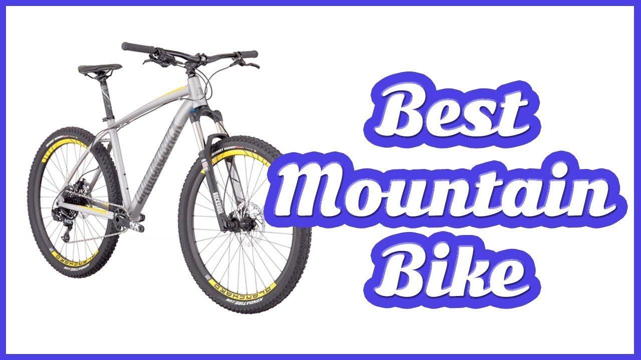 Best Mountain Bikes 2018 Top 10 List Best Mountain Bikes