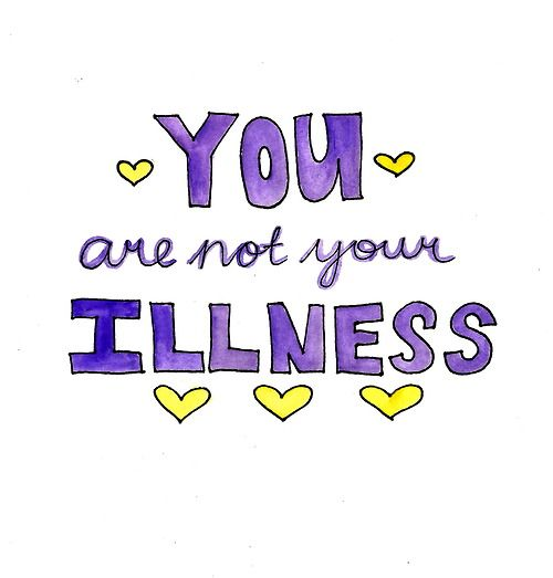 Image result for you are not your illness