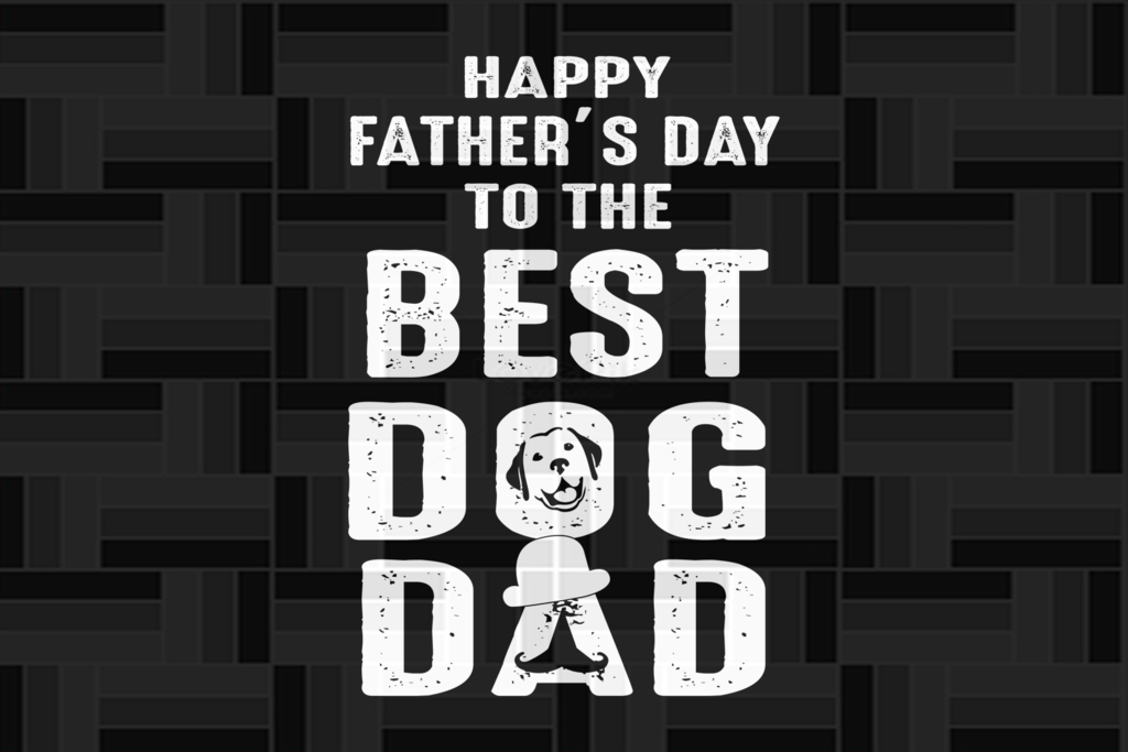 Free Then this bundle is specifically devoted to your needs! Happy Father S Day To The Best Dog Dad Father S Day Svg Papa Svg Father Svg Dad Svg Daddy Svg Poppop Svg F Dad Appreciation Happy Fathers Day Happy Father SVG, PNG, EPS, DXF File