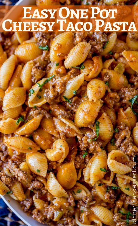 Photo of Cheesy Taco Pasta – Dinner, then Dessert