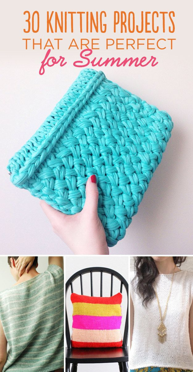 30 Knitting Projects That Are Perfect For Summer Diy Knitting