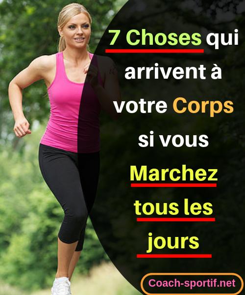 7 choses qui arrivent à votre corps si vous marchez tous..