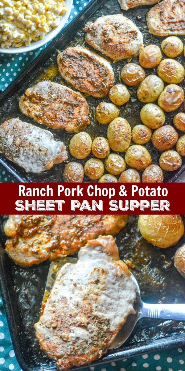Ranch Pork Chop  Potato Sheet Pan Supper  A complete meal baked on a single pan this dinner takes the traditional meat  potatoes pair