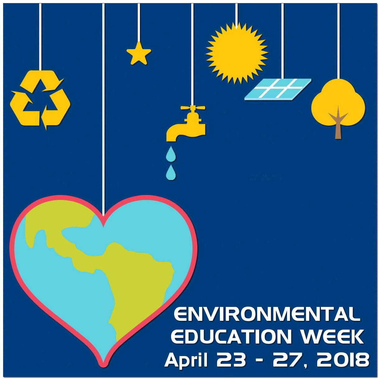 Environmental Education Week, April 23 27, 2018 | Celebrate