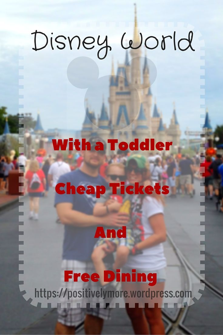 Disney World With A Toddler Cheap Tickets And Free Dining Disney World With Toddlers Cheap Disney Tickets Disney World Tickets Cheap
