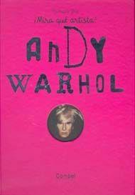 ¡Mira qué artista! Andy Warhol