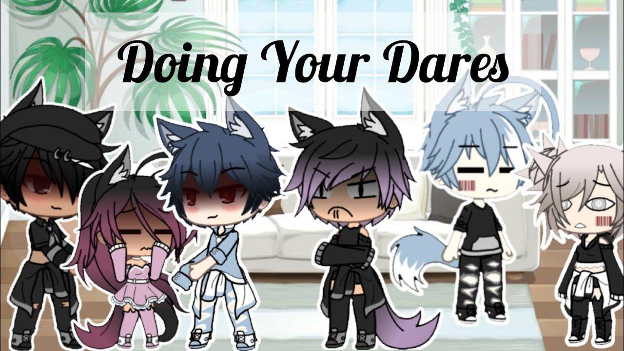 Doing Your Dares Gacha Life 1 3k Special Dares Life Anime
