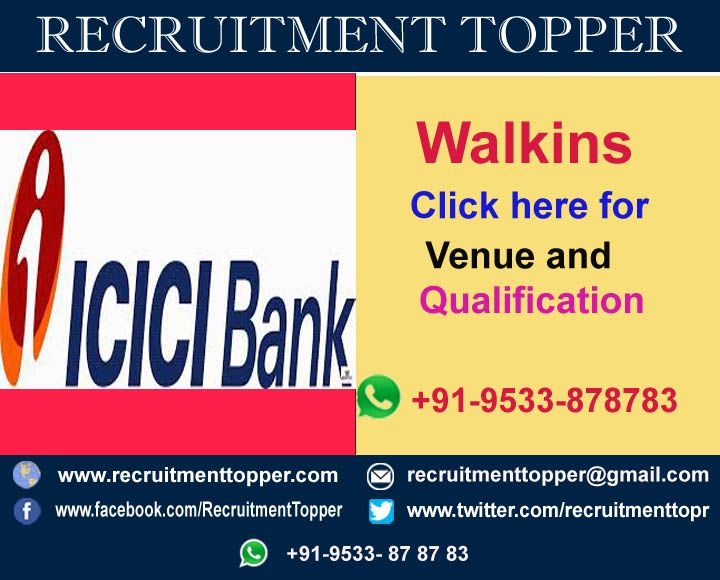 Icici Walkins For Freshers At Hyderabad Good Communication Skills Job Opening Recruitment