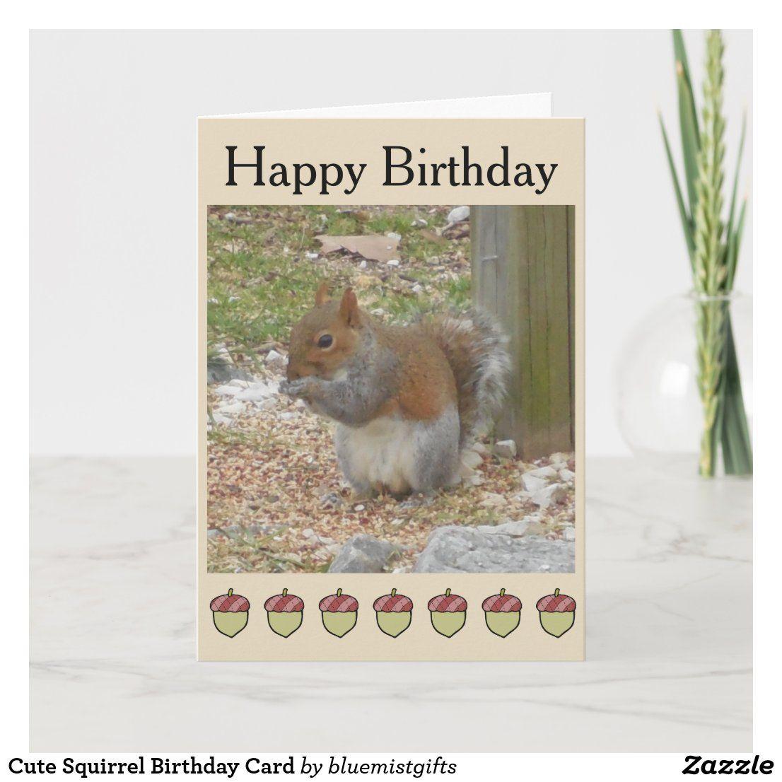 Cute Squirrel Birthday Card Zazzle Com Birthday Cards Dad Birthday Card Cute Squirrel