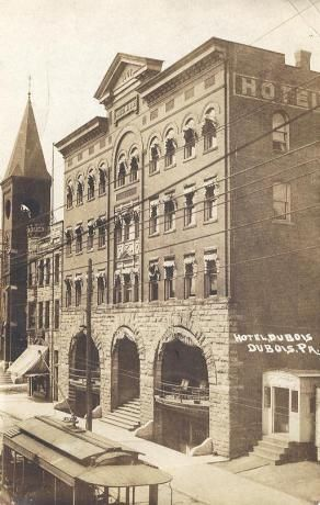 Hotel Dubois Pa Early1900s