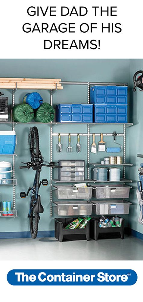 Get The Garage Organized For Dad On Fathers Day Fathers Day