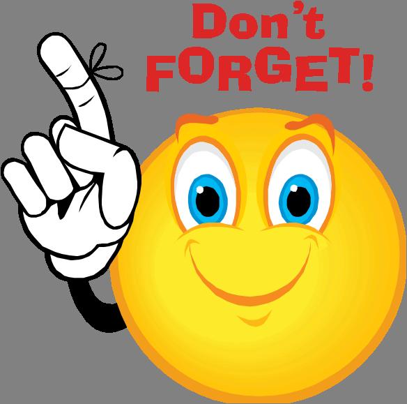 Dont Forget Png 584 579 Funny Emoticons Emoticons Emojis Funny Emoji