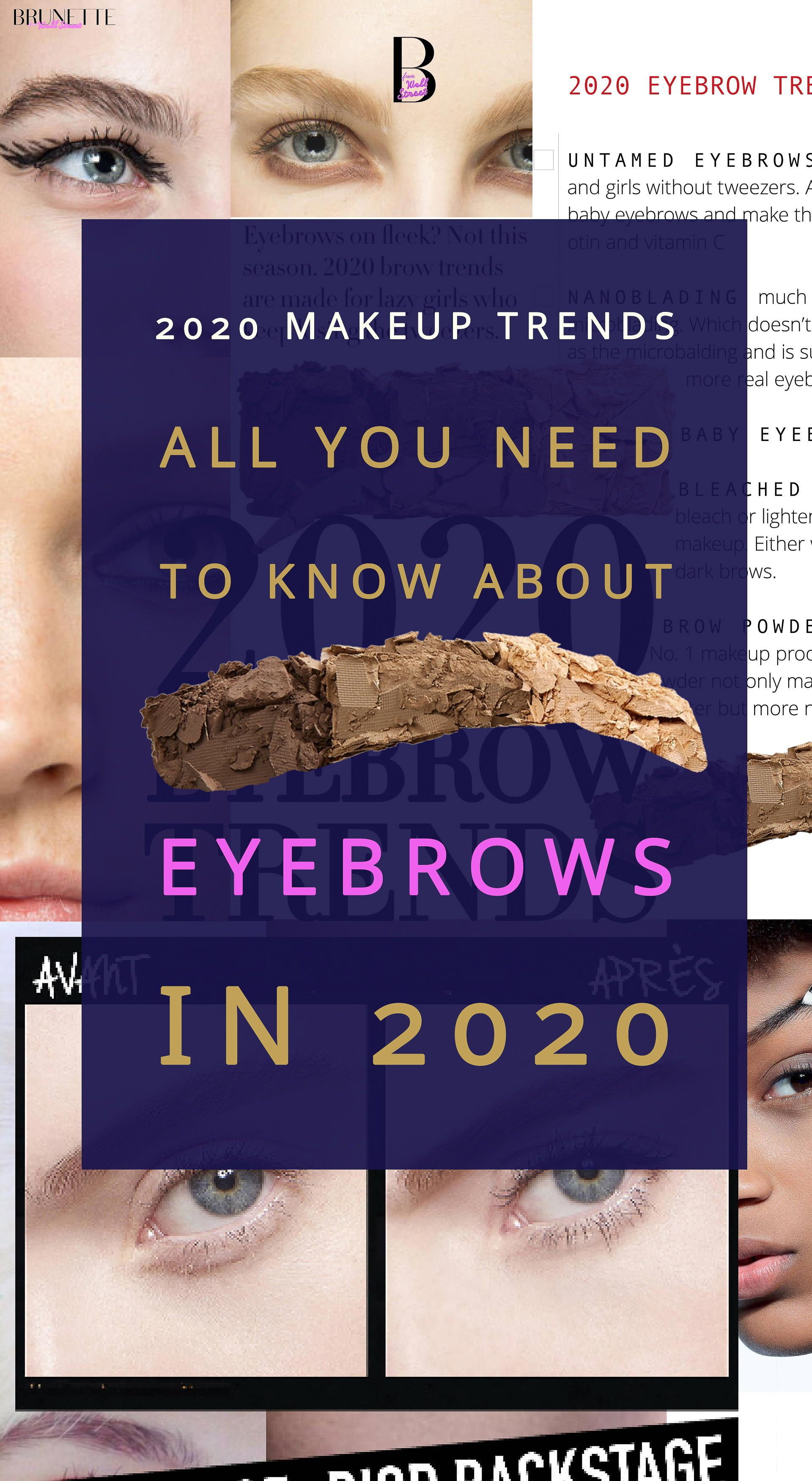 2020 Eyebrow Trends Are Bold Brows Still In Fashion Eyebrow Trends Brows Eyebrows