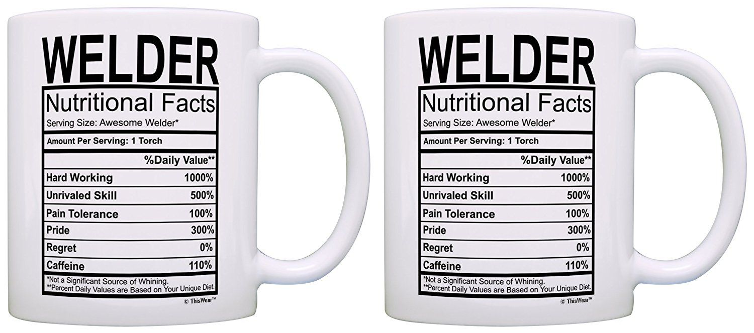 Welding Gifts Welder Nutritional Facts Label Gag Gift 2