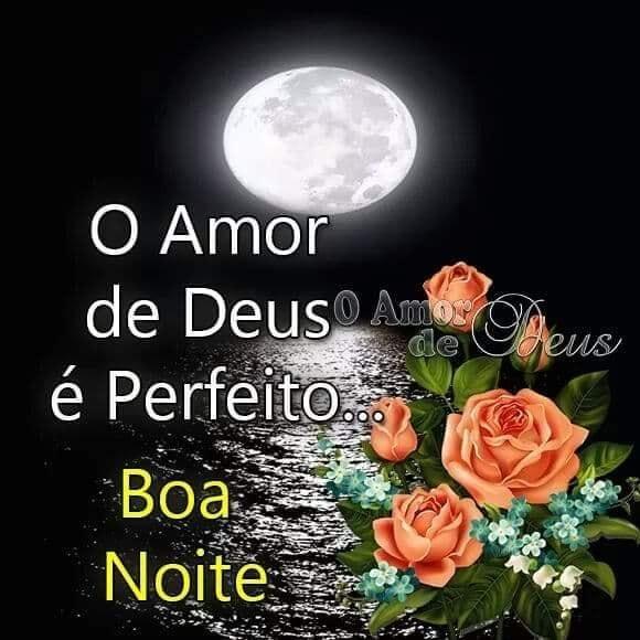 Boa Noite O Amor De Deus E Perfeito Mensagem De Boa Noite