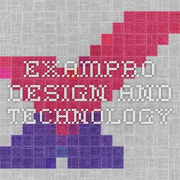 Exampro Design And Technology Create Your Own Exam Papers
