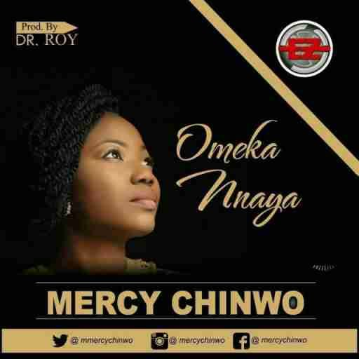 Download mp3 Mercy Chinwo - Ome Kannaya Download Mercy Chinwo song