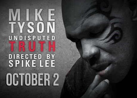 Mike Tysons Undisputed truth Directed by Spike Lee Comes to the Stockton Arena October 2nd.