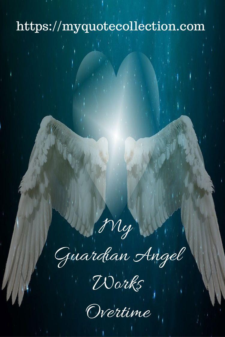 Angel Quotes   Angel Quotes   Angel quotes, My guardian