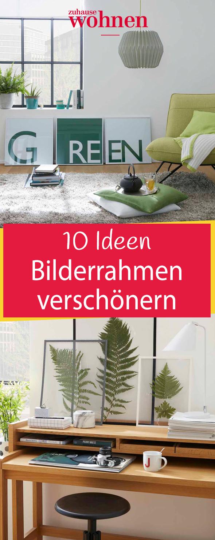 10 Ideen Bilderrahmen zu verschönern | Pinterest | Beste diy ...