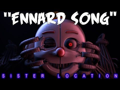 FNAF SISTER LOCATION Song By JT Machinima