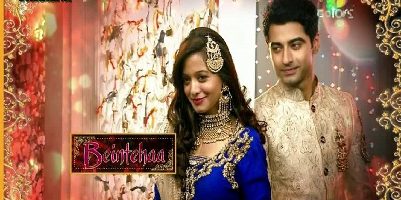 Beintehaa Today Episode Live Serial Hirdi Drama Colors