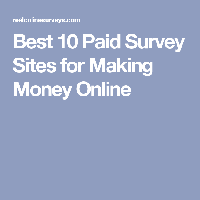 Best 10 Paid Survey Sites for Making Money Online