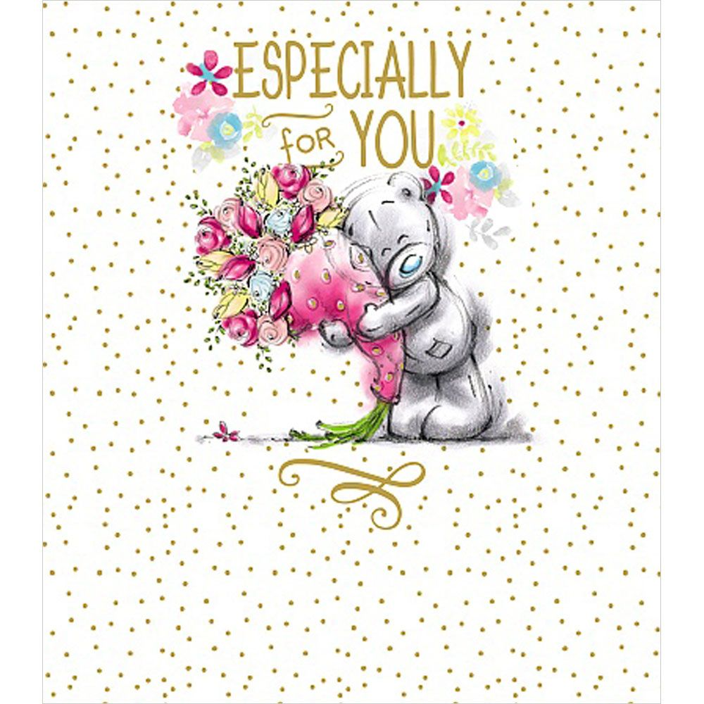 Especially For You Flowers Me to You Bear Birthday Card | Teddy bear drawing, Teddy pictures, Tatty teddy