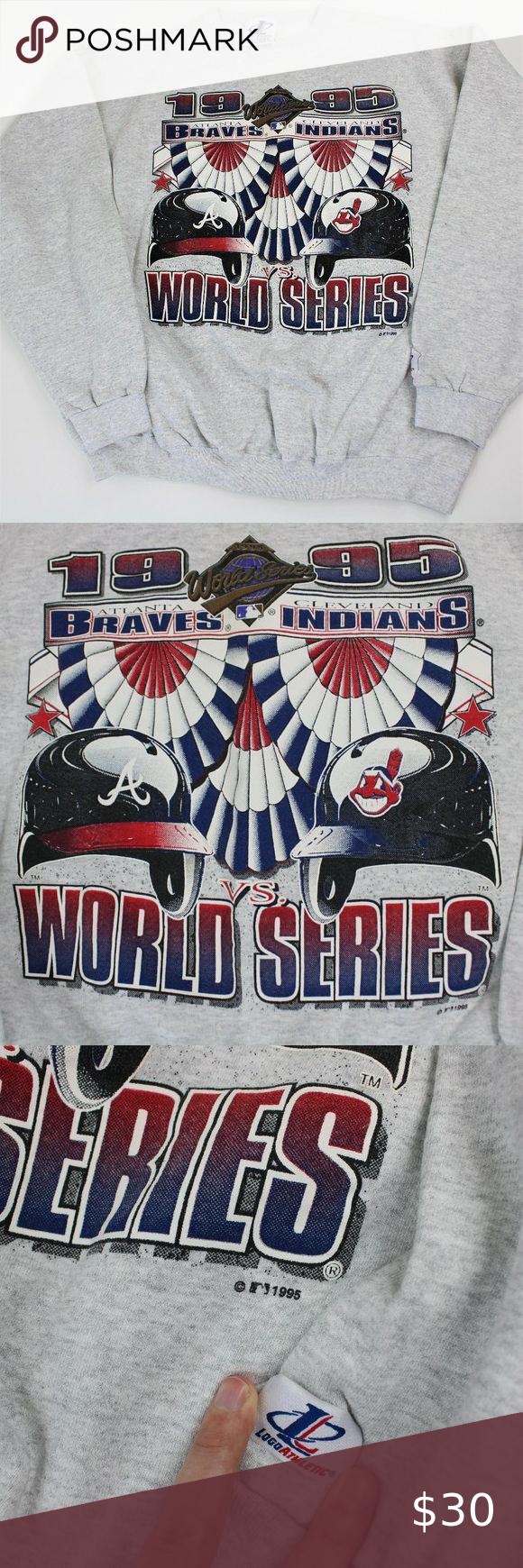 1995 World Series Vtg Sweatshirt Indians Vs Braves Vintage 1995 Braves Indians World Series Sweatshirt Sz Xl Gray Logo In 2020 Sweaters Crewneck Sweatshirts Braves