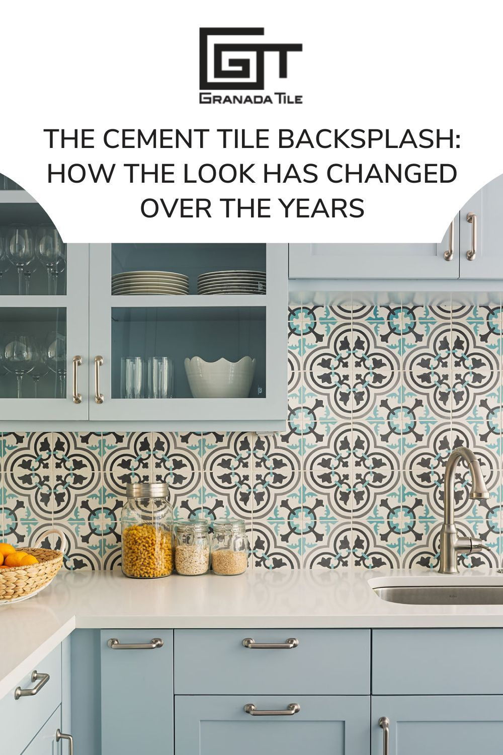 The Cement Tile Backsplash How The Look Has Changed Over The Years Granada Tile Cement Tile Blog Tile Ideas Tips And More In 2021 Cement Tile Backsplash Kitchen Design Styles Cement Tile