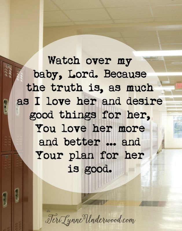 A Prayer for my Girl as She Begins Her Sophomore Year #mygirl