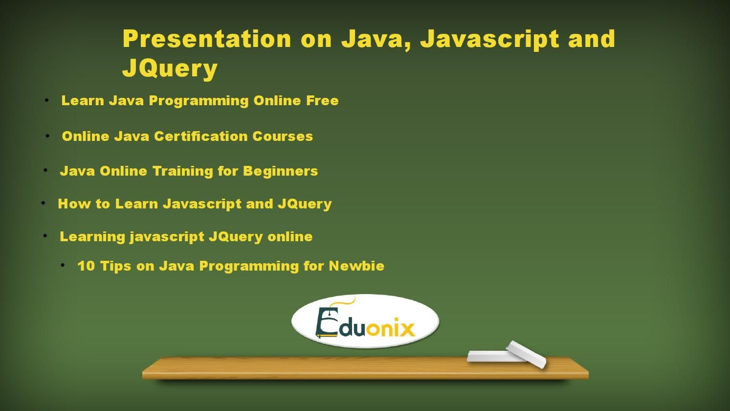 Java and javascript courses java java and javascript courses presentation on java javascript and jquery learn java programming online baditri Image collections
