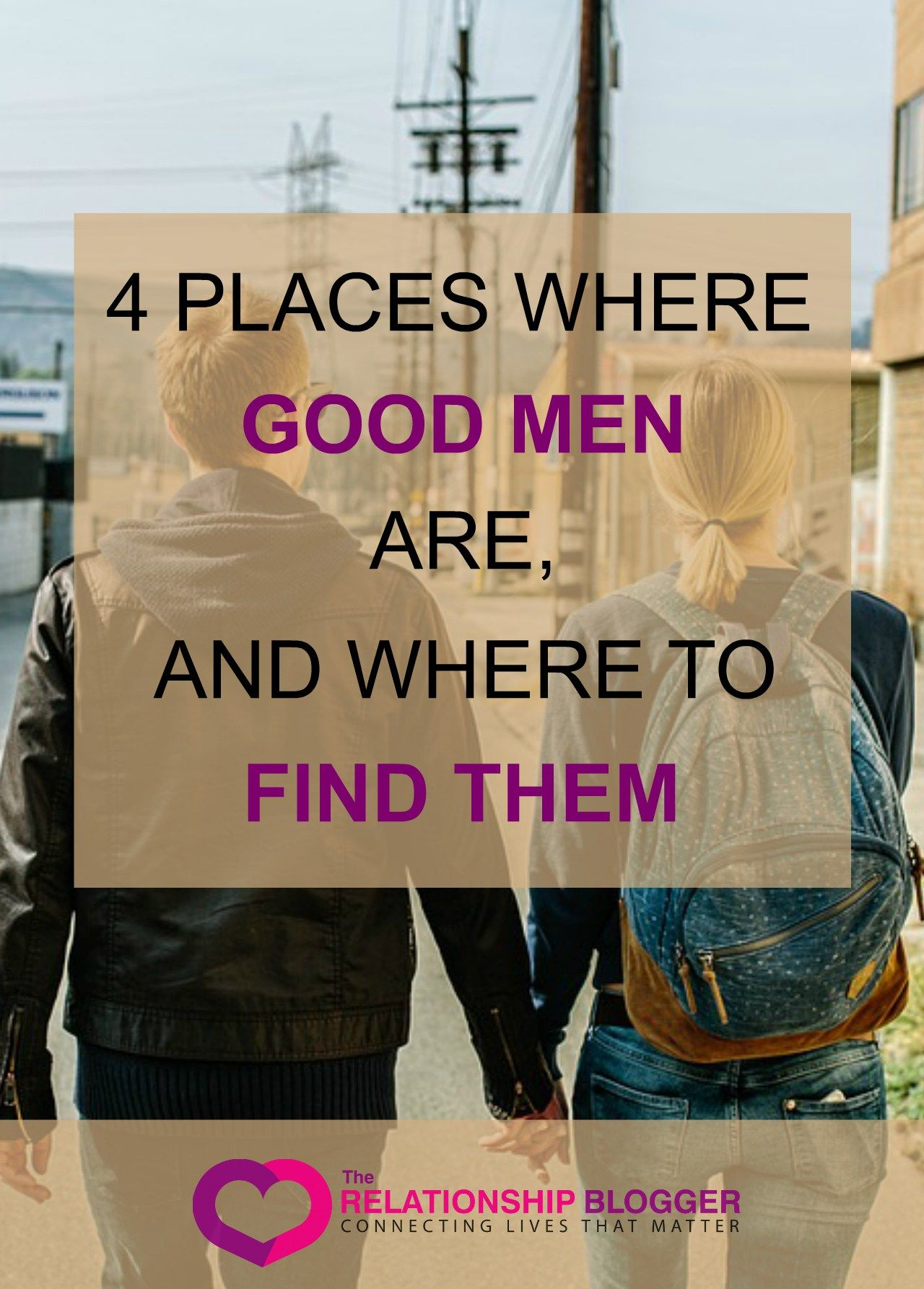 Places to find a good man
