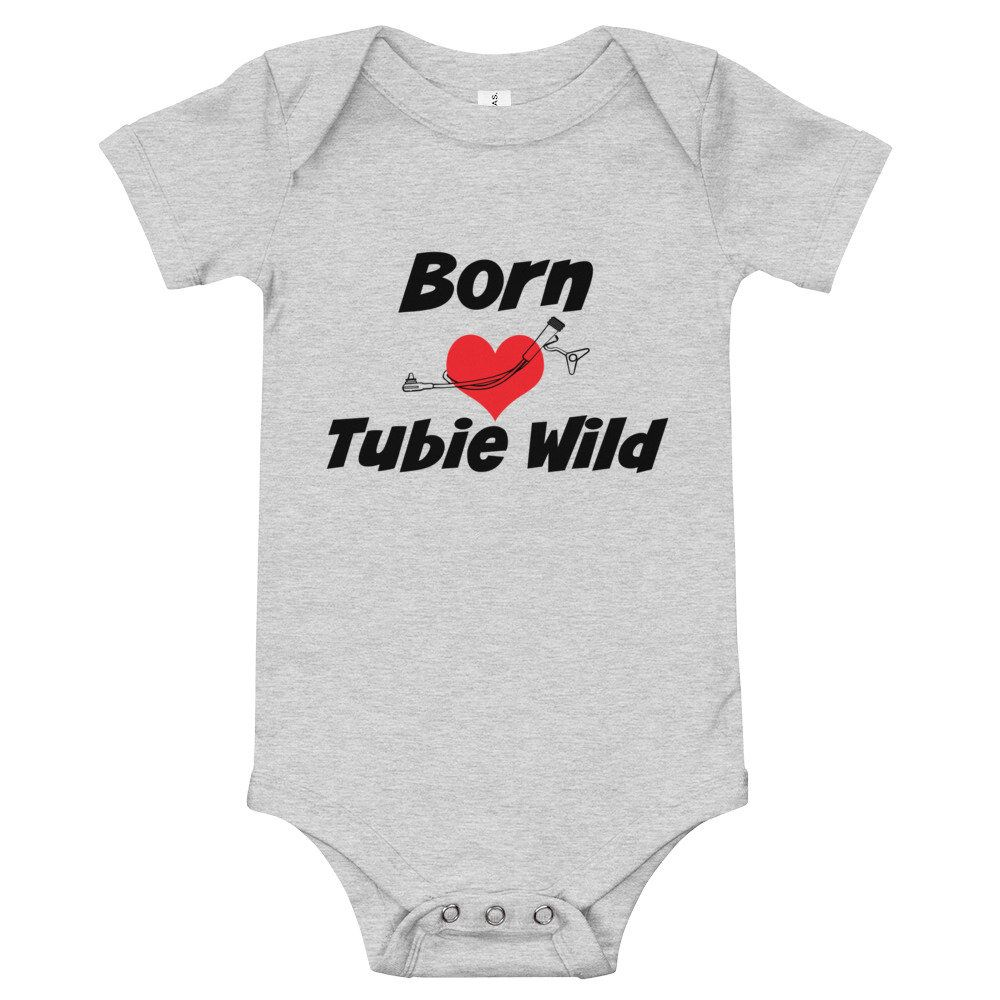 Born Tubie Wild Baby Onesie 3-24M Tubie Shirt Tubie Mama Tubie Mom Feeding Tube Awareness -3688