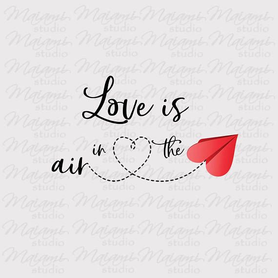 Download Love is in the air SVG files Valentines Day Heart svg ...