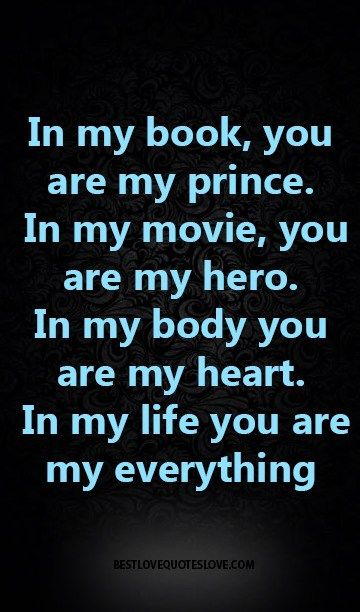 In My Life You Are My Everything Jacob And Bryan Love Quotes