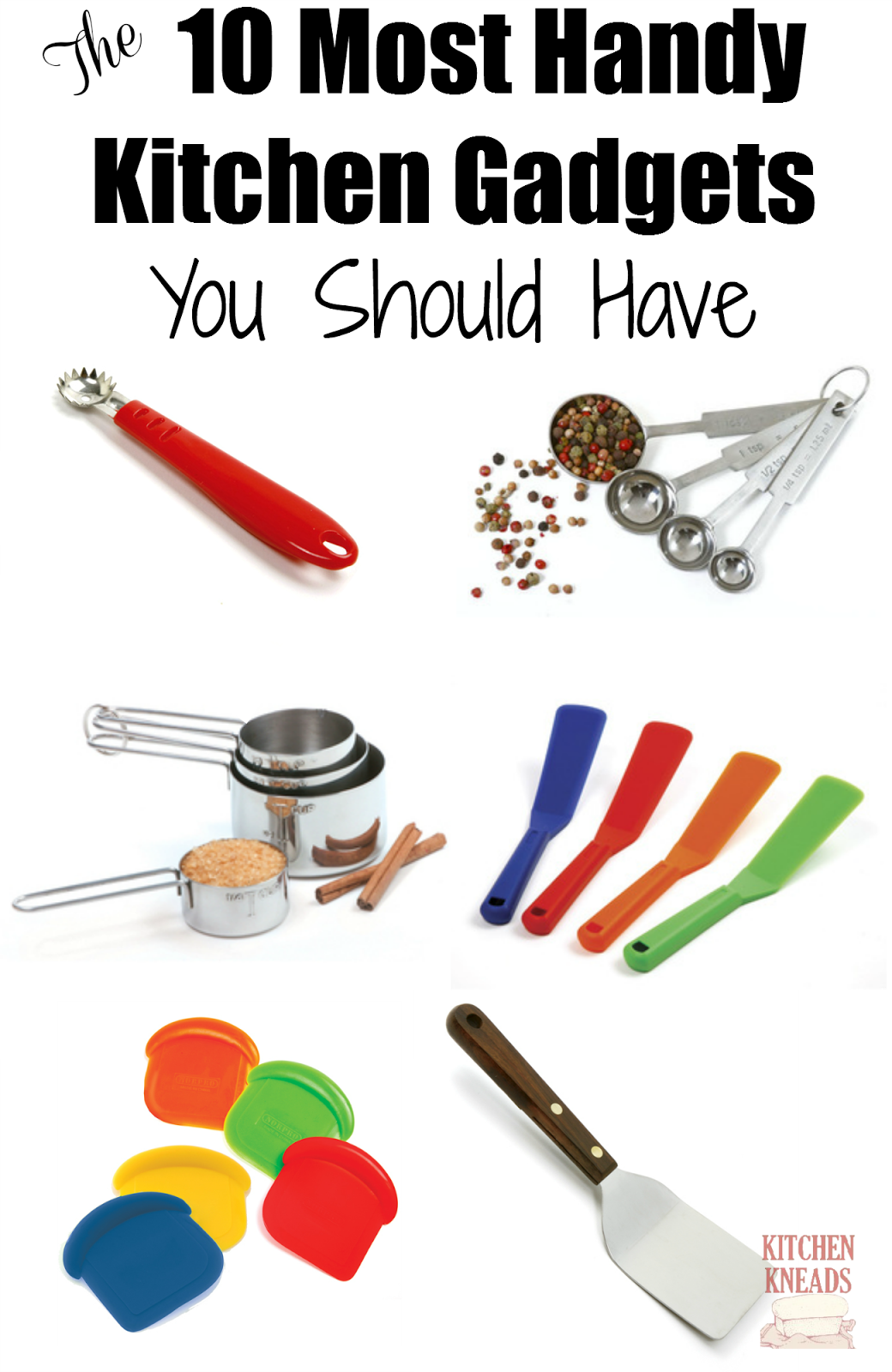Kitchen Kneads The 10 Most Handy Kitchen Gadgets You Should Have