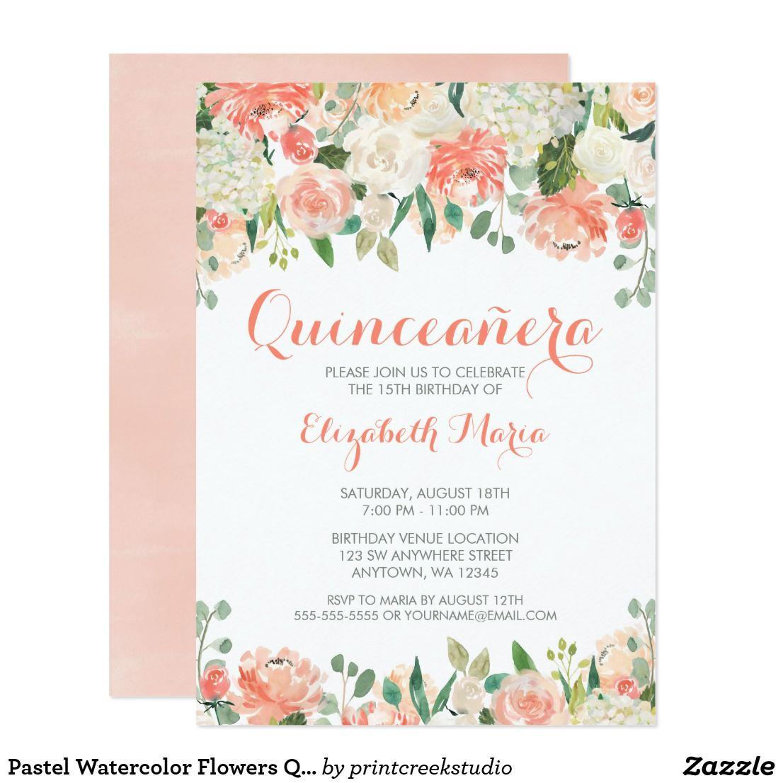 Pastel Watercolor Flowers Quinceañera Invitation   { Happy Birthday ...