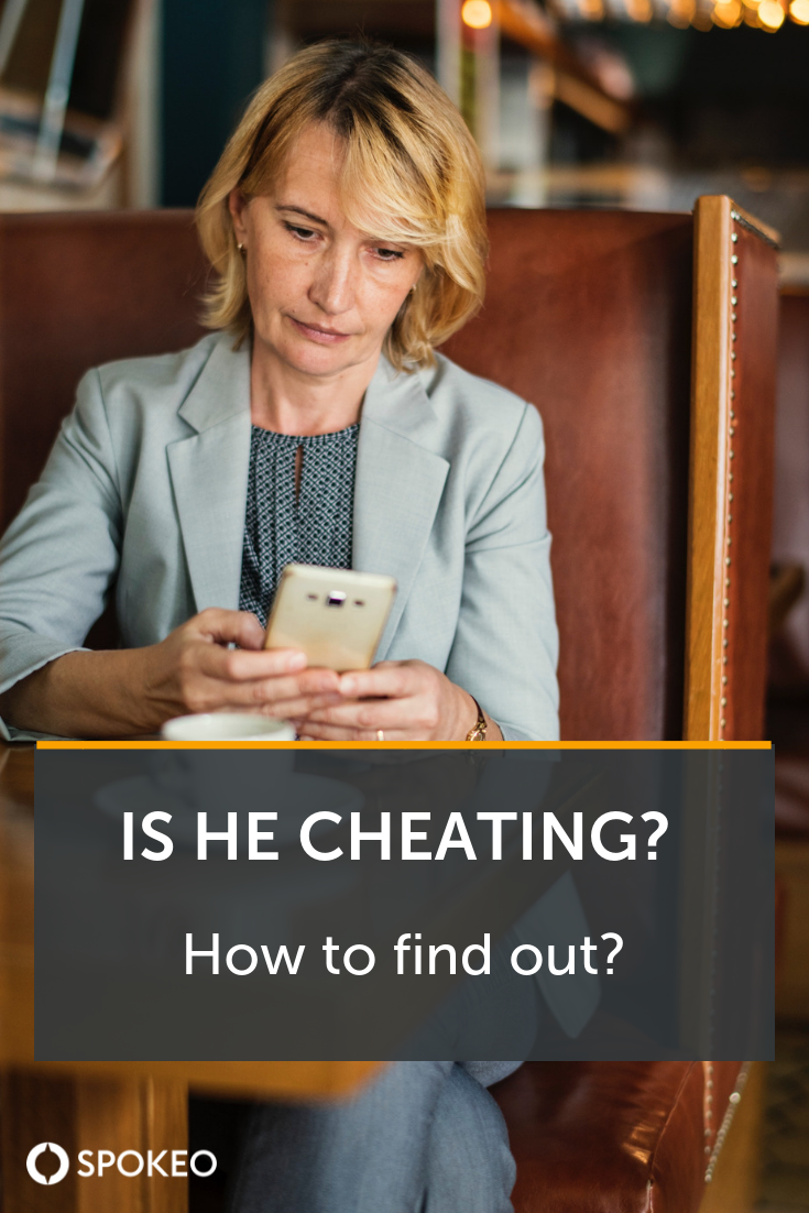 I think my boyfriend is cheating on me | Is he cheating