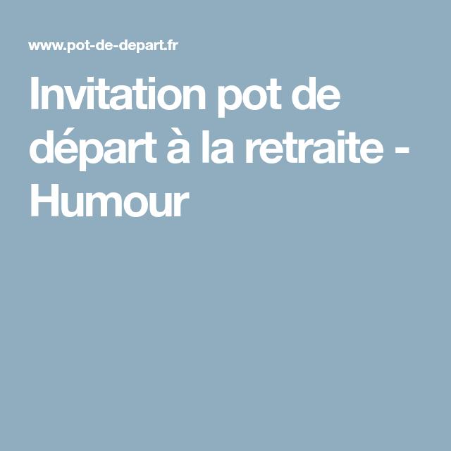 invitations pot de depart depart retraite
