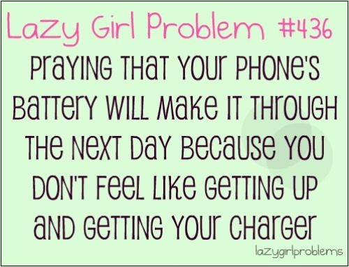 Lazy Girl Problems Personal Problem Lazy Girl Girl Problems