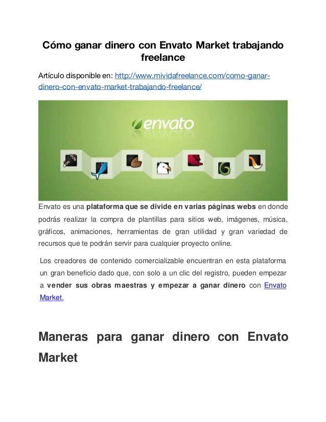 Cómo ganar dinero con Envato Market trabajando freelance Artículo disponible en: http://www.mividafreelance.com/como-ganar...
