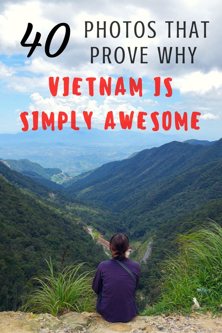 photos that prove why vietnam is simply awesome  asia travel  a photo essay of vietnam to inspire you to get on a plane and head there