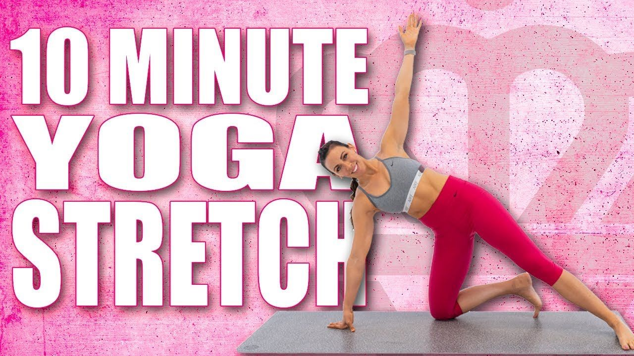 10 Minute Yoga Stretch With Sydney Cummings Youtube Yoga Stretches Workout For Beginners Interval Training Workouts
