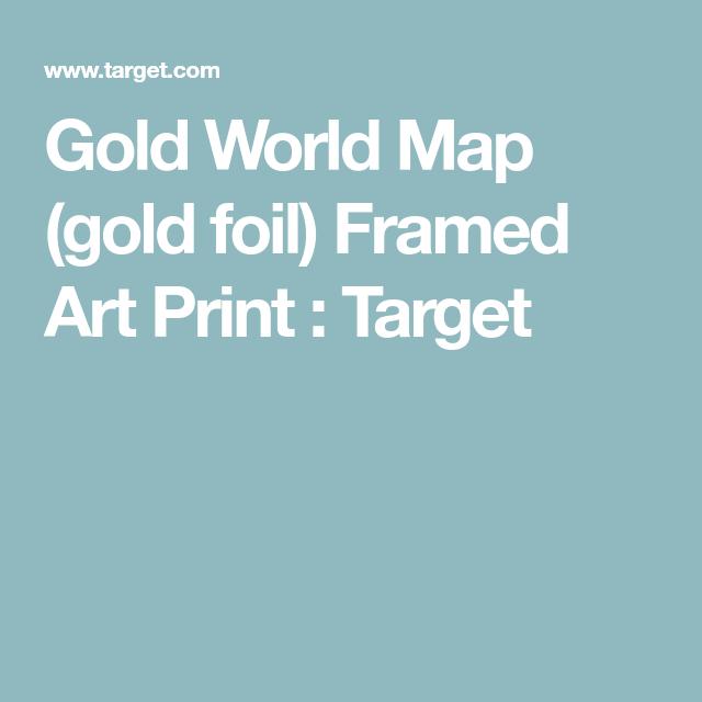 Art gold world map gold foil framed art print gold world map gold foil framed art print target gumiabroncs Image collections