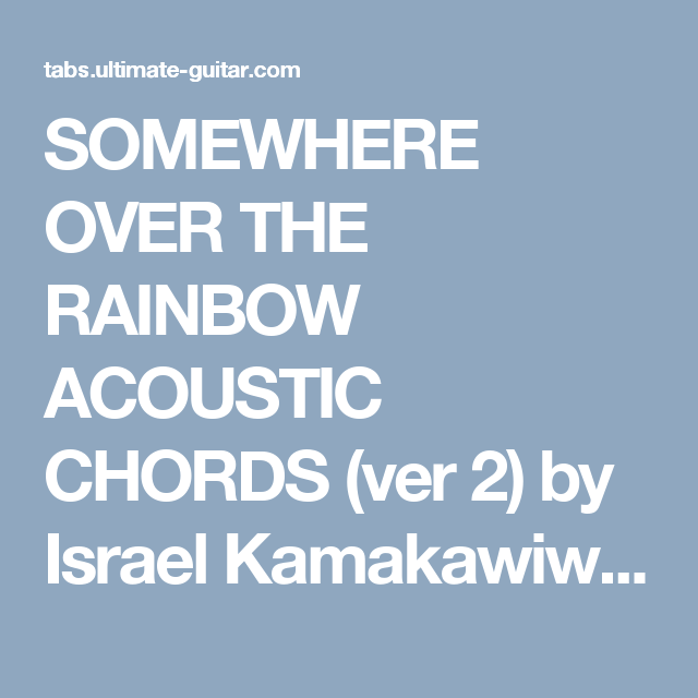 Somewhere Over The Rainbow Acoustic Chords Ver 2 By Israel