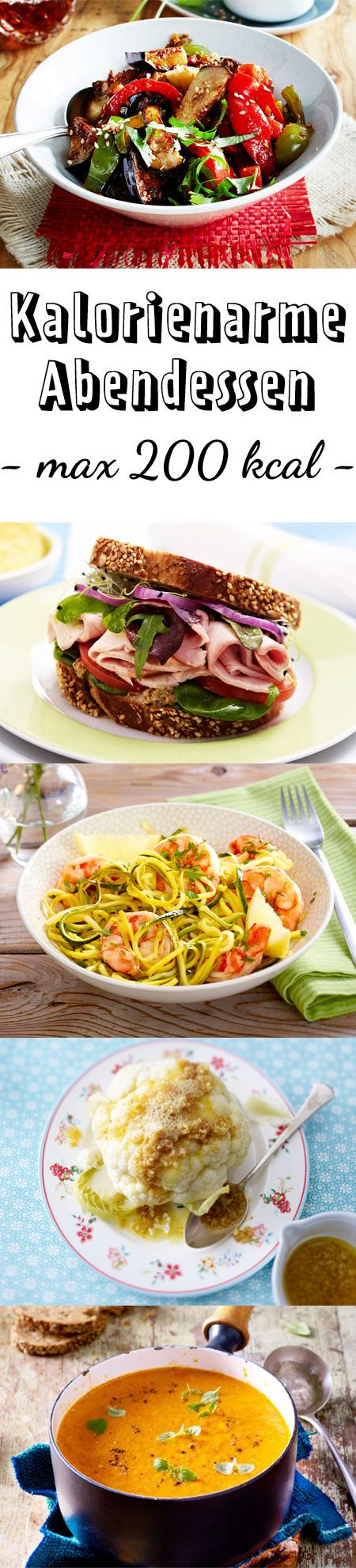 Kalorienarme Abendessen Mit Maximal 200 Kcal Diat Pinterest