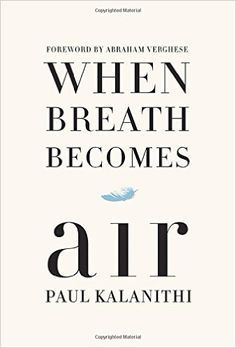 Download When Breath Becomes Air By Paul Kalanithi Pdf Kindle Epub