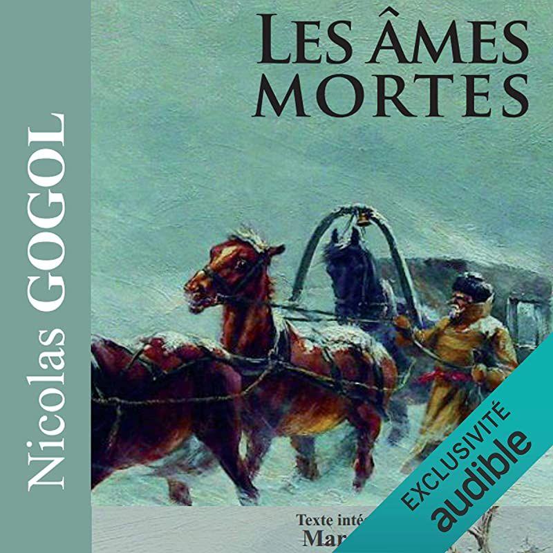 Telechargement Gratuit Les Ames Mortes De Nicolas Gogol Marc Hamon Et Al In 2020 Ebook Free Reading Reading