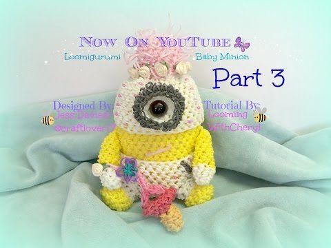 Rainbow Loom BABY Minion- Part 3 of 4 - Loomigurumi / Amigurumi - Looming WithCheryl - YouTube